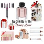 Top 20 Gifts for the Beauty Lover