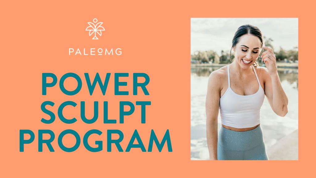 PaleOMG Power Sculpt Program
