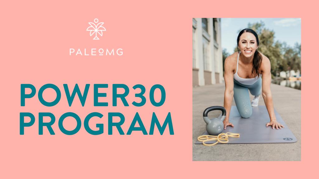 PaleOMG Power30 Program